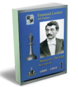 Emanuel Lasker, vol.1, all games, 1889-1903 - $25.00 : ChessOK ...
