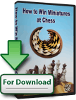 Buy How to Win Miniatures at Chess